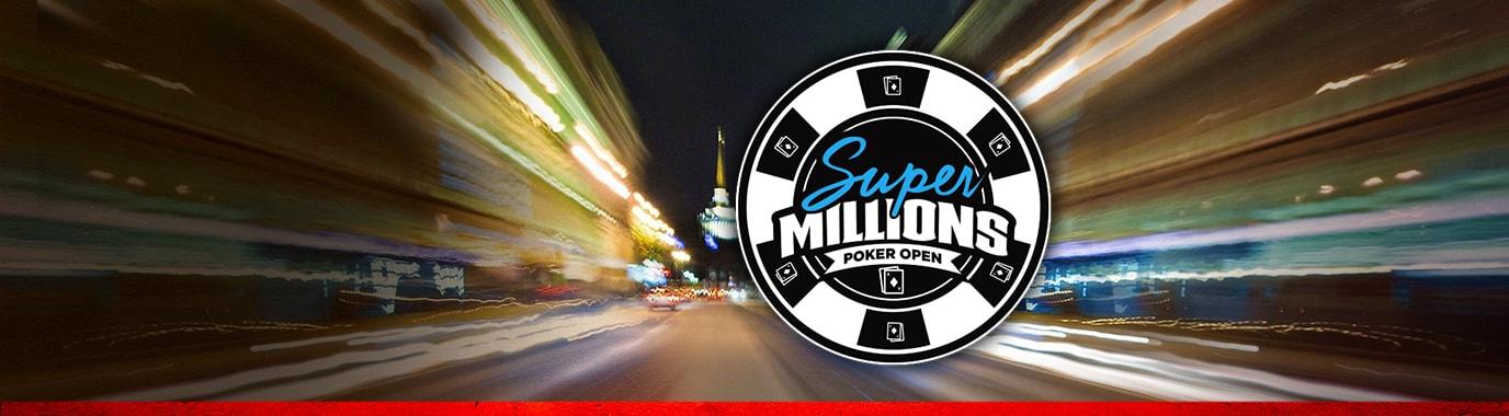 Super Millions Poker Open