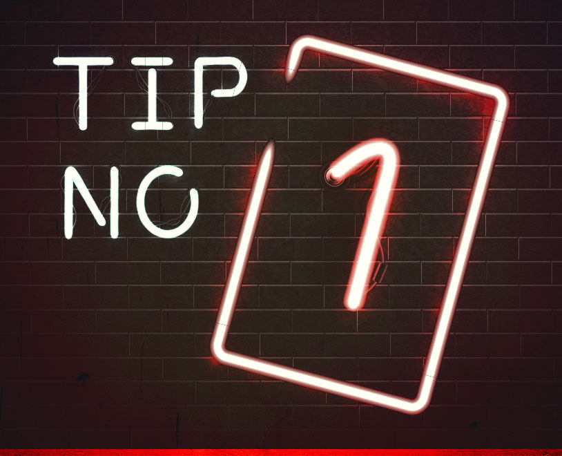 Tip #1